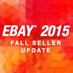 eBay's 2015 Fall Seller Update
