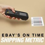 What You Need to Know About eBay's On-Time Shipping Metric